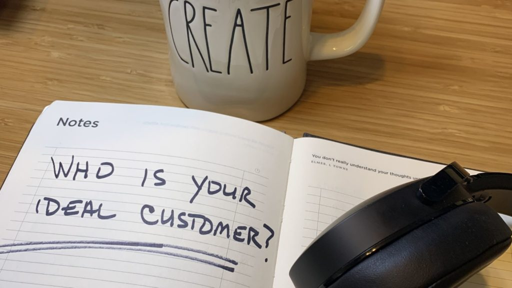 who is your ideal customer?